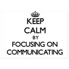 Keep Calm by focusing on Communicating Invitations