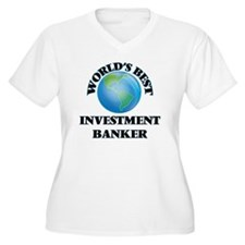 World's Best Investment Banker Plus Size T-Shirt