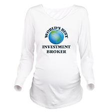 World's Best Investm Long Sleeve Maternity T-Shirt