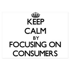Keep Calm by focusing on Consumers Invitations