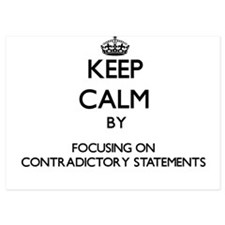 Keep Calm by focusing on Contradictory Invitations