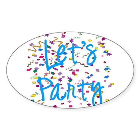Let's Party Oval Sticker