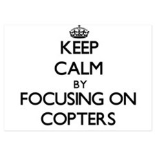 Keep Calm by focusing on Copters Invitations