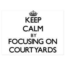 Keep Calm by focusing on Courtyards Invitations