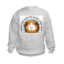 Guinea pigs make the world... Sweatshirt