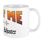 Trust Claims Adjuster Mug