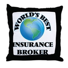 World's Best Insurance Broker Throw Pillow