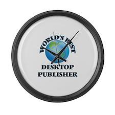 World's Best Desktop Publisher Large Wall Clock