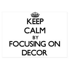 Keep Calm by focusing on Decor Invitations