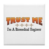 Trust Biomedical Engineer Tile Coaster