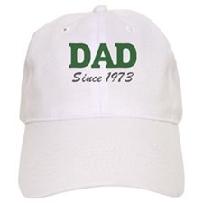 Dad since 1973 (green) Baseball Cap