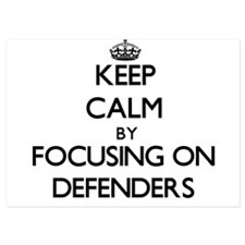 Keep Calm by focusing on Defenders Invitations