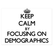 Keep Calm by focusing on Demographics Invitations