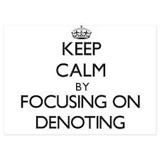 Keep Calm by focusing on Denoting Invitations