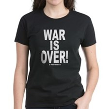 War is Over, If You Want It Tee