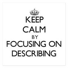 Keep Calm by focusing on Describing Invitations