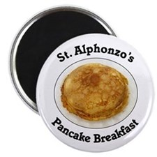 St. Alphonzo's Pancake Breakfast Fridge Magnet