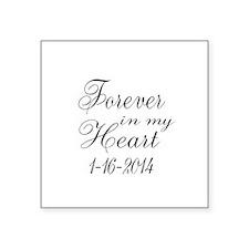 Forever in my Heart Sticker
