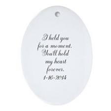 Personalizable For a Moment Ornament (Oval)