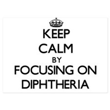 Keep Calm by focusing on Diphtheria Invitations