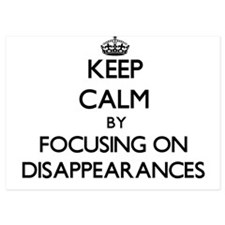 Keep Calm by focusing on Disappearance Invitations