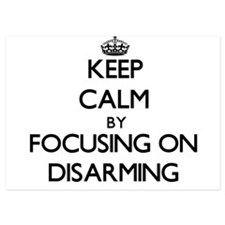 Keep Calm by focusing on Disarming Invitations