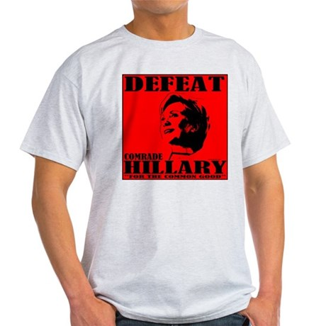 Defeat Comrade Hillary Light T-Shirt