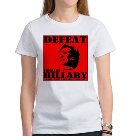 Defeat Comrade Hillary Women's T-Shirt