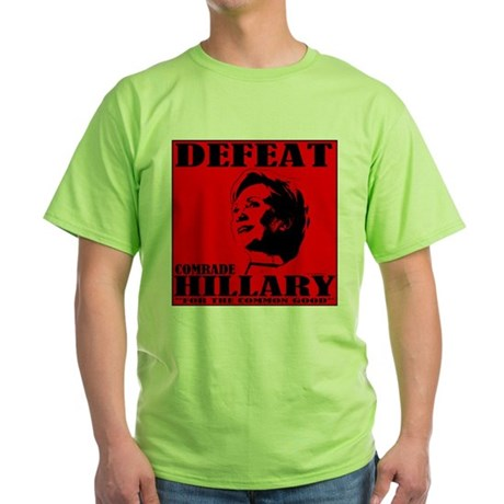 Defeat Comrade Hillary Green T-Shirt