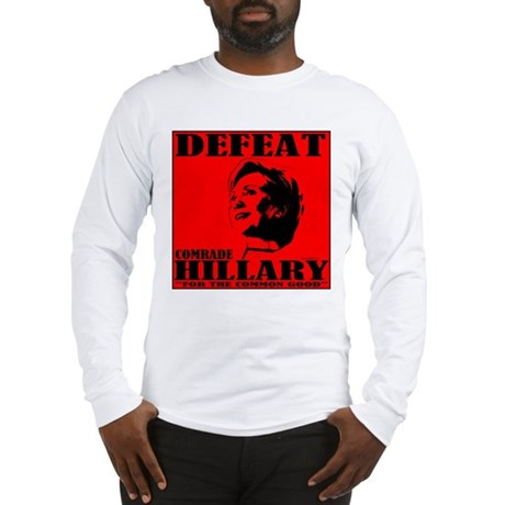Defeat Comrade Hillary Long Sleeve T-Shirt