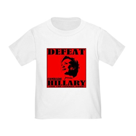 Defeat Comrade Hillary Toddler T-Shirt