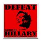 Defeat Comrade Hillary Tile Coaster