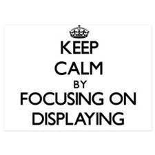 Keep Calm by focusing on Displaying Invitations