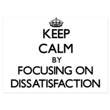 Keep Calm by focusing on Dissatisfacti Invitations
