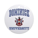 DOMINICK University Ornament (Round)
