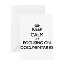 Keep Calm by focusing on Documentar Greeting Cards