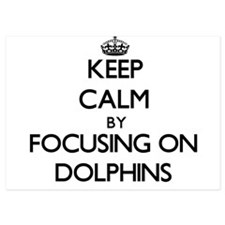 Keep Calm by focusing on Dolphins Invitations