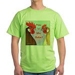 You N Me Babe! Green T-Shirt