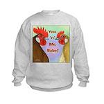 You N Me Babe! Kids Sweatshirt