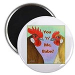 You N Me Babe! Magnet