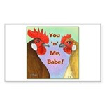 You N Me Babe! Rectangle Sticker