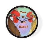 You N Me Babe! Wall Clock