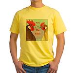 You N Me Babe! Yellow T-Shirt