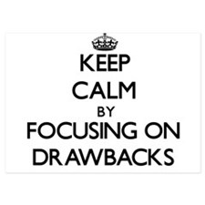 Keep Calm by focusing on Drawbacks Invitations