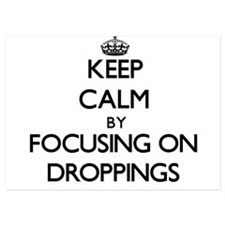 Keep Calm by focusing on Droppings Invitations