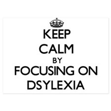 Keep Calm by focusing on Dsylexia Invitations
