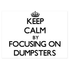 Keep Calm by focusing on Dumpsters Invitations
