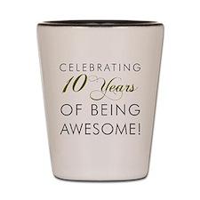 Celebrating 10 Years Drinkware Shot Glass