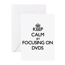 Keep Calm by focusing on Dvds Greeting Cards