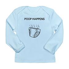 Poop Happens Long Sleeve T-Shirt